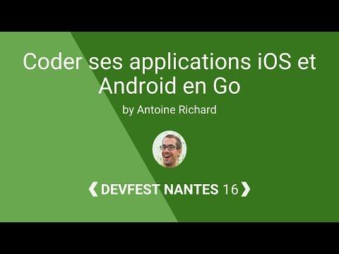 [DevFest Nantes 2016] Coder ses applications iOS et Android en Go
