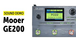 Mooer GE200 Sound Demo (no talking)
