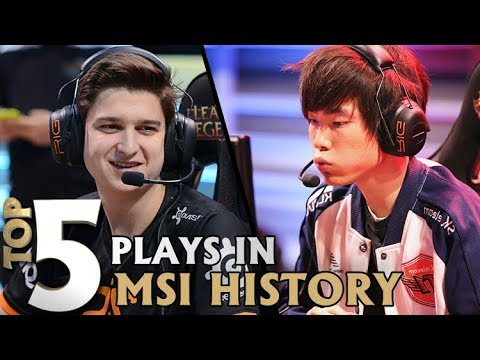 Top 5 Plays in MSI History   Lolesports