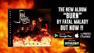 Fatal Malady - Burn Album Release & Music Video