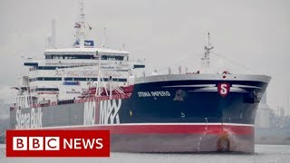 Iran seizes British tanker in Strait of Hormuz - BBC News