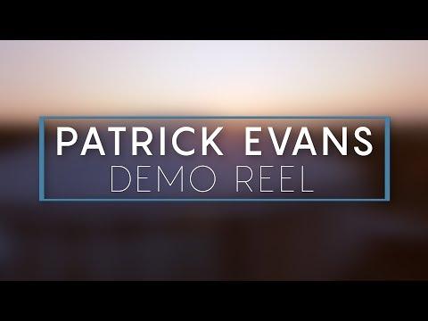 Patrick Evans   Demo Reel