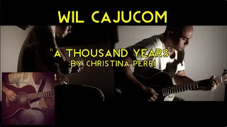 Wil Cajucom - A Thousand Years by Christina Perri (Acoustic Guitar Cover)