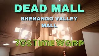 DEAD MALL - SHENANGO VALLEY MALL - 70s TIME WARP