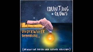 UnderWater Sunshine (or what we did on our summer vacation) - Counting Crows
