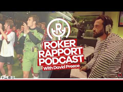 ROKER RAPPORT PODCAST: Analysing the Charlton victory with ex-Sunderland 'keeper David Preece!