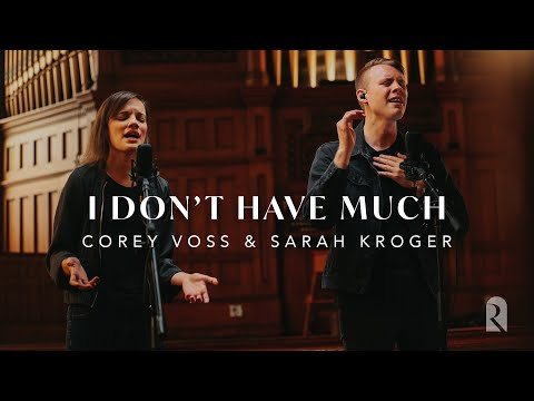 I Don't Have Much - Corey Voss & Sarah Kroger, REVERE (Official Live Video)