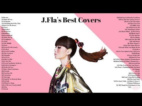 JFla  Compilation  2018 The best JFla covers on