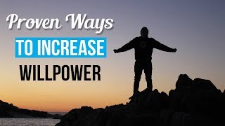 How to Increase Willpower and Self-Control to Achieve Your Goals