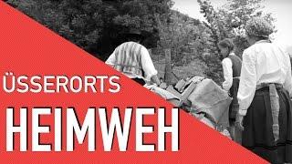 Üsserorts - Heimweh (Offizielles Video)