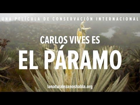 La Naturaleza Nos Habla | Carlos Vives es El Páramo