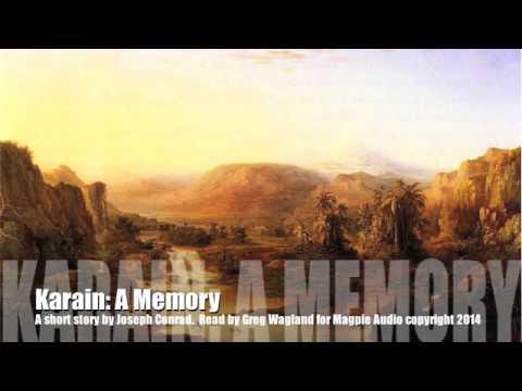 Karain: A Memory  by Joseph Conrad