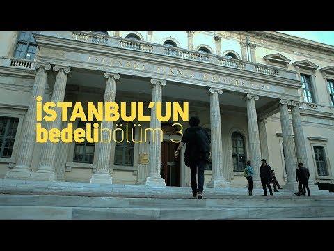 istanbul'un bedeli: bölüm 3 - üniversiteli