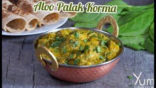 Aloo Palak Korma | Aloo Palak Korma Recipe | Homemade Palak Korma Recipe