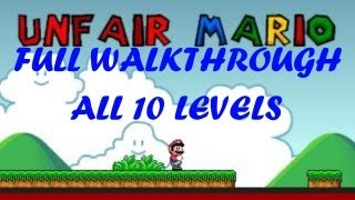 Unfair Mario level 1-10 complete walkthrough/playthrough