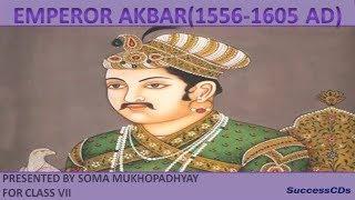 Emperor Akbar | CBSE Class 7 Social Studies Lesson as per NCERT syllabus