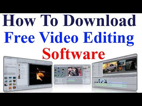 How To Download Free Video Editing Software