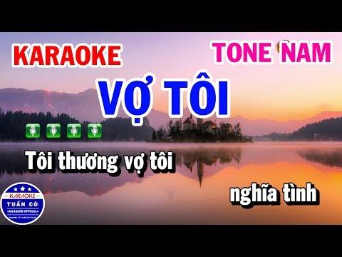 Karaoke Vợ Tôi | Nhạc Sống Tone Nam Dễ Hát | Karaoke Tuấn Cò