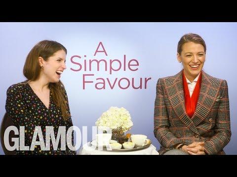 Anna Kendrick & Blake Lively On Slashing An Ex's Tires & Sassy Life Advice | GLAMOUR UK