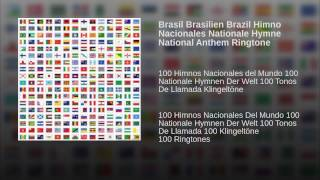 Brasil Brasilien Brazil Himno Nacionales Nationale Hymne National Anthem Ringtone