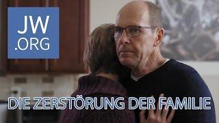 Jehovas Zeugen - Die Zerstörung der Familie