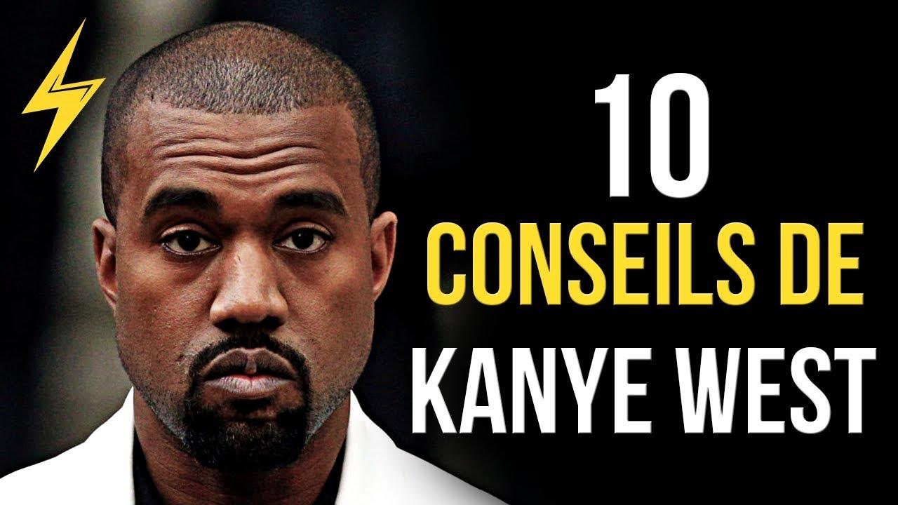 Kanye West - 10 conseils pour réussir (MOTIVATION)