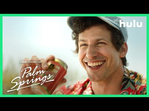Palm Springs - Trailer (Official) • A Hulu Original Film