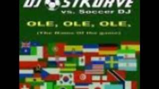 DJ Ostkurve vs Soccer DJ Ole Ole Ole(Club Remix 2008)