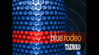 Watch Blue Rodeo Beautiful Blue video