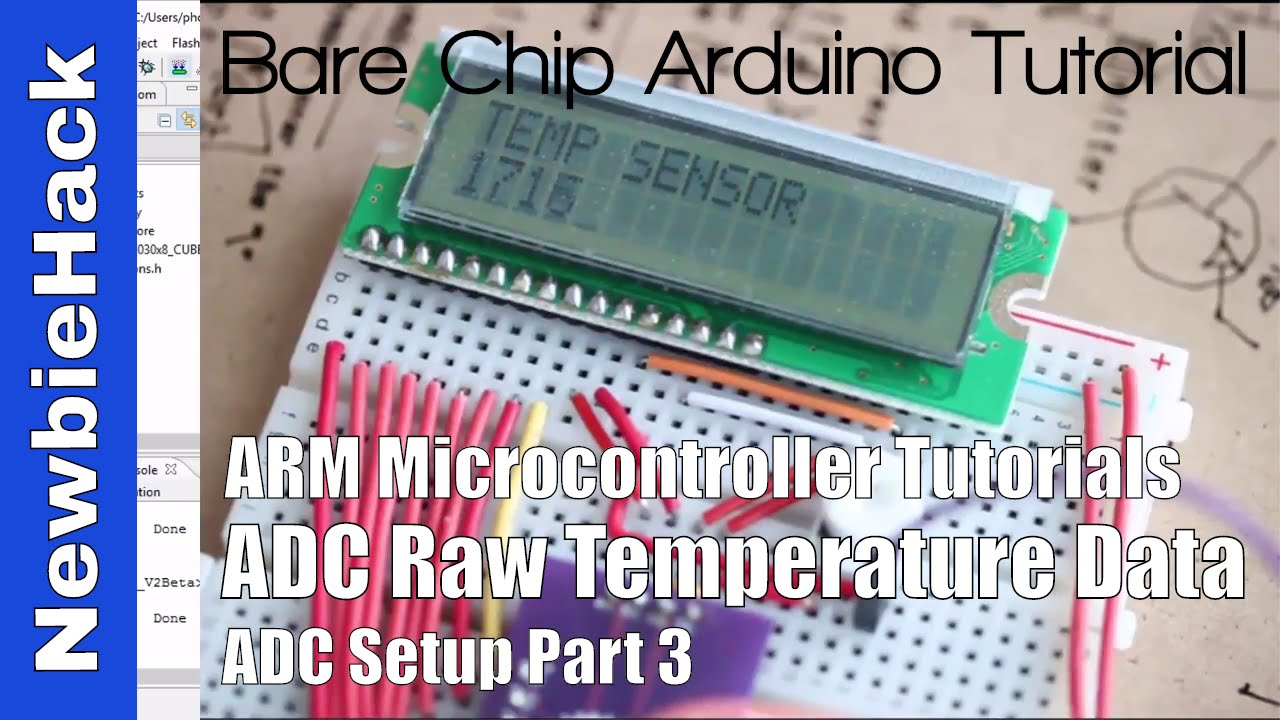 36  How to: ADC Convert and Show Raw Temperature Sensor Reading - STM32 ARM  Microcontroller Part 3