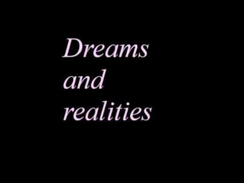Rêves et réalités/Dreams and realities