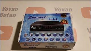 Розпакування, огляд та налаштування з нуля Т2 приймача EUROSKY ES-18