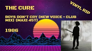 The Cure – Boys Don't Cry (New Voice • Club Mix) (1986) (Maxi 45T)