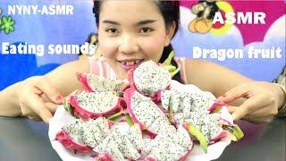 ASMR Dragon fruit (Eating sounds)| NYNY-ASMR