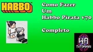 Como Criar um Habbo Pirata v70 - Completo Igual ao Original