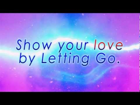 Messages From The Light #22 - Letting Go