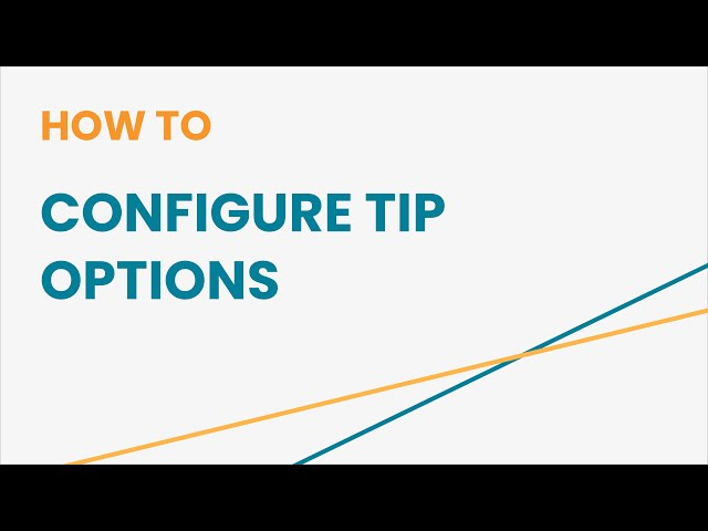 How to Configure Tip Options