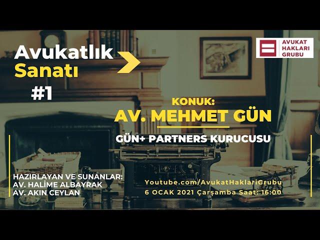 #AvukatlıkSanatı | Av. Mehmet Gün | Üstatlardan meslek sırları
