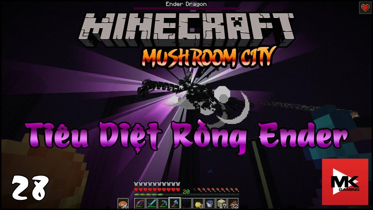 Minecraft MC – EP28 – Tìm và Tiêu Diệt Ender Dragon ✔   MK Gaming
