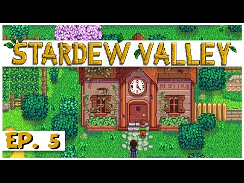 Stardew Valley - Ep. 5 - The Community Center! - Let's Play Stardew Valley Gameplay
