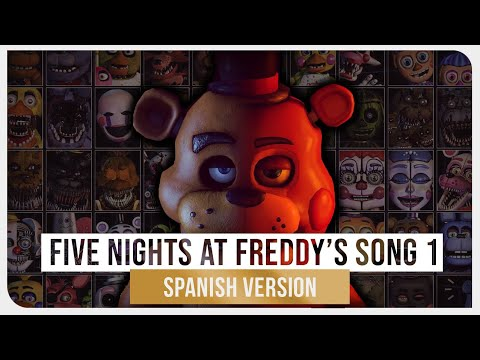 Five Nights at Freddy&39;s Song 1 Spanish  - The Living Tombstone