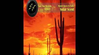 Manuel Juvera vs Vodka - Solar Scent (SlaviX Remix)
