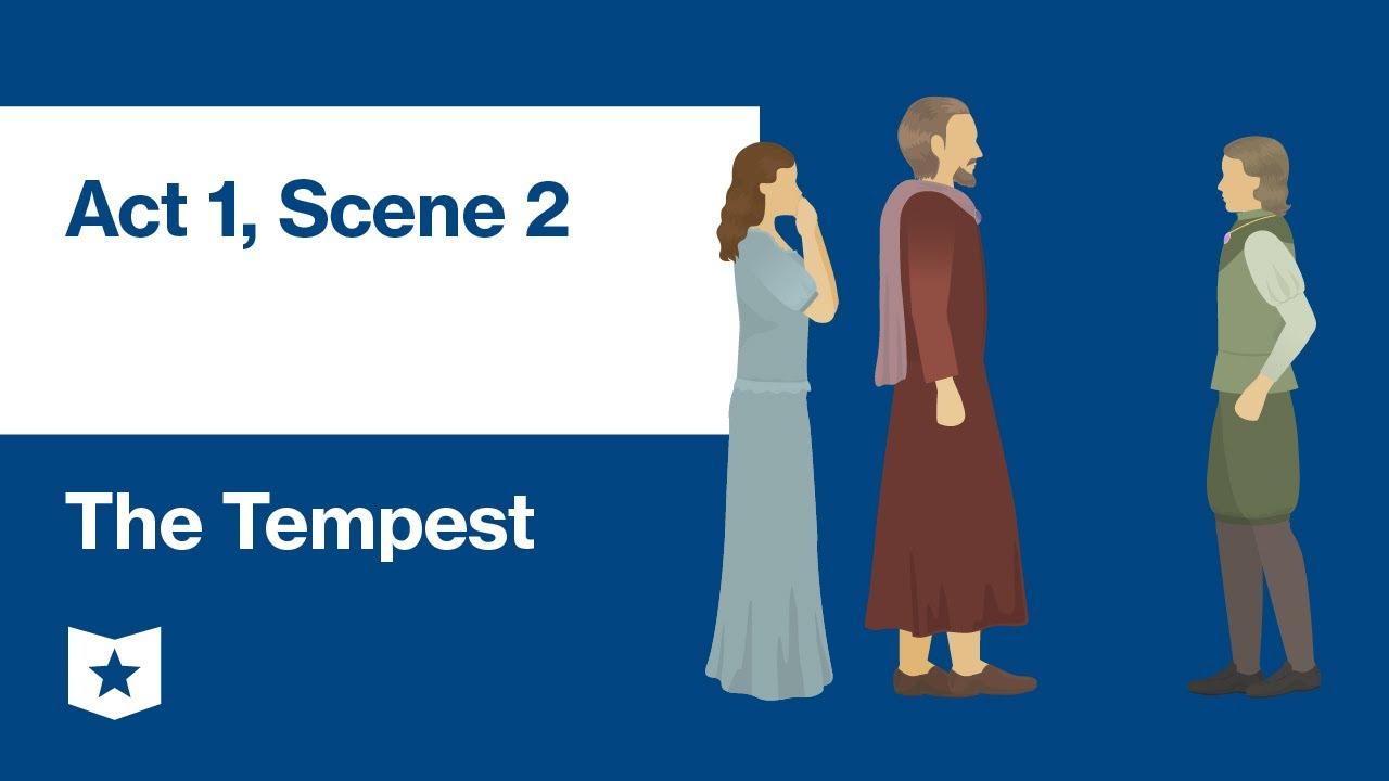 The Tempest Act 1 Scene 2 Summary Course Hero 4 Paraphrase