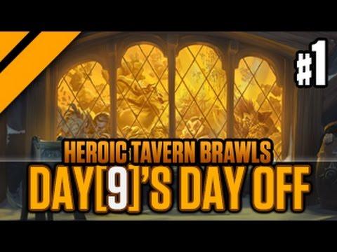 Day[9]'s Day Off - Heroic Tavern Brawls - P1