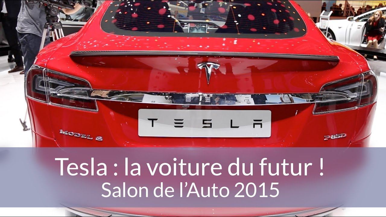 tesla la voiture du futur reportage au salon de l 39 auto de gen ve youtube. Black Bedroom Furniture Sets. Home Design Ideas