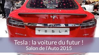 Tesla : la voiture du futur ! Reportage au Salon de l'Auto de Genève