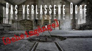 LOSTPLACE | Das verlassene Dorf | mit unterirdischen Geheimgängen | HILLBILLY TV