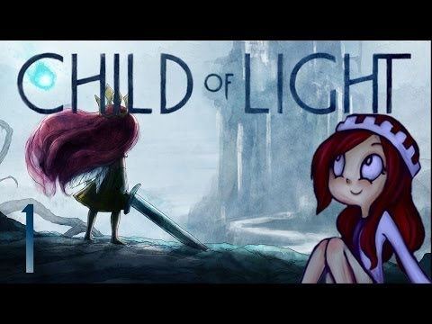 Child of Light: First Look  NEW SERIES?