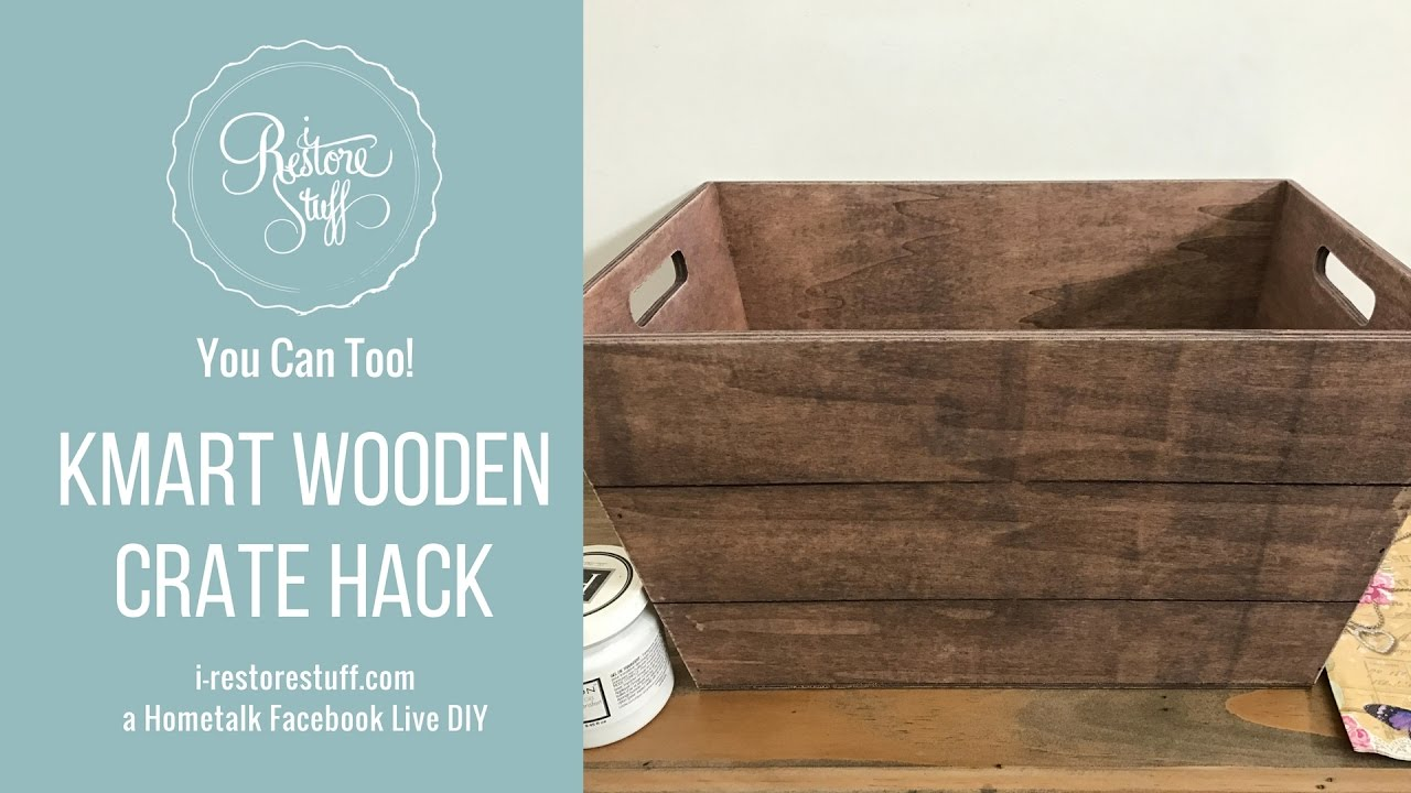 Hometalk Live - KMart Wooden Crate Hack using Napkins