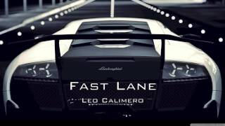 Repeat youtube video Fast Lane -  prod by. Leo Calimero